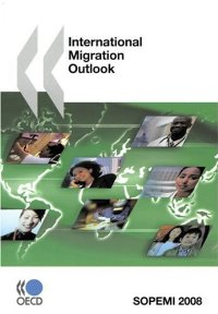 International Migration Outlook 2008: Annual Report (International Migration Outlook)