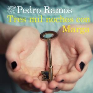 «Tres mil noches con Marga» by Pedro Ramos