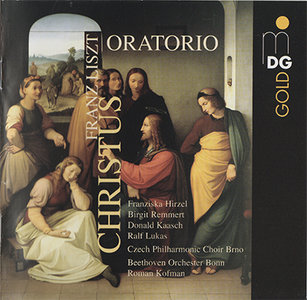 Franz Liszt - Beethoven Orchester Bonn, Roman Kofman - Christus Oratorio (2006) {Hybrid-SACD // EAC Rip} [RE-UP]