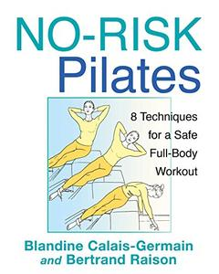 No-Risk Pilates: 8 Techniques for a Safe Full-Body Workout (Repost)