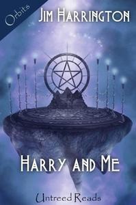 «Harry and Me» by Jim Harrington