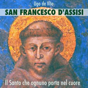 «San Francesco d'Assisi» by Ugo De Vita