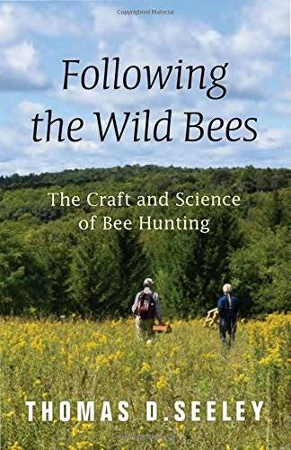 Following the Wild Bees: The Craft and Science of Bee Hunting (repost)