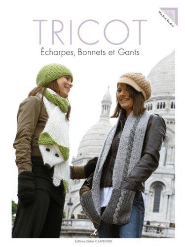 Tricot: Echarpes, bonnets et gants