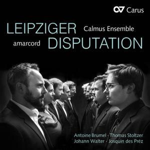 amarcord, Calmus Ensemble, Anna Kellnhofer & Isabel Schicketanz - Leipziger Disputation (2019) [24/96]