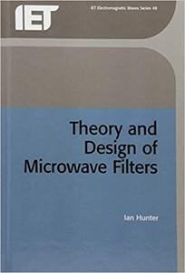 Theory and Design of Microwave Filters (Repost)