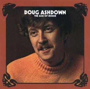 Doug Ashdown ‎– The Age Of Mouse (1970) Reissue 2005