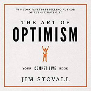The Art of Optimism: Your Competitive Edge [Audiobook]