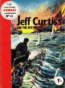 Combat Picture Library 049 - Jeff Curtiss and the Sea Wolves (Mr Tweedy