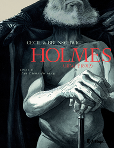 Holmes (1854/1891?) - Tome 2 - Les Liens du sang