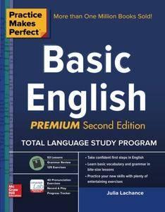 Practice Makes Perfect Basic English, Premium Second Editio