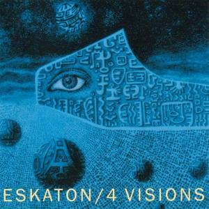 Eskaton - 4 Visions (1981) [Reissue 1995]