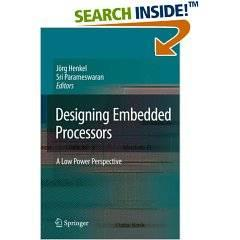 Designing Embedded Processors: A Low Power Perspective