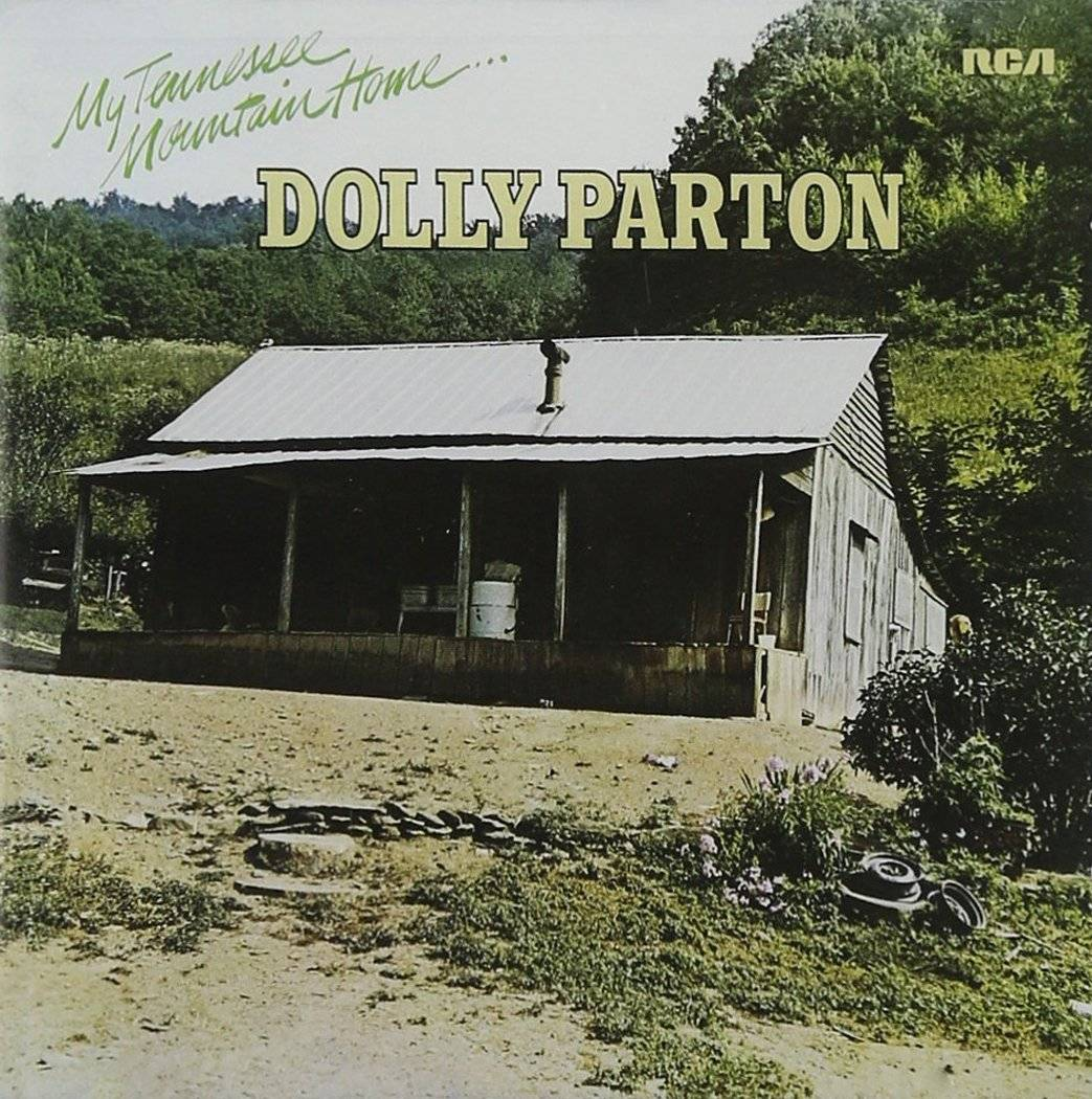 Dolly Parton My Tennessee Mountain Home 1973 2016