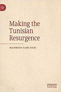 Making the Tunisian Resurgence