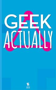 «The Invisible Woman (Geek Actually Season 1 Episode 2)» by Cathy Yardley,Cecilia Tan,Rachel Stuhler,Melissa Blue