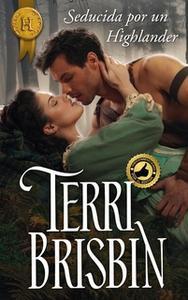 «Seducida por un highlander» by Terri Brisbin