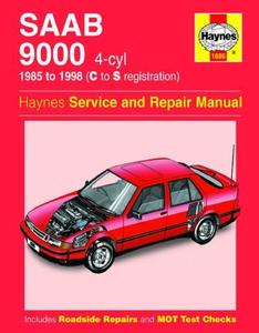 SAAB 9000 4-cyl 1985 to 1998 (C to S registration). Haynes Service and Repair Manual.
