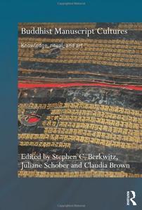 Buddhist Manuscript Cultures: Knowledge, Ritual, and Art