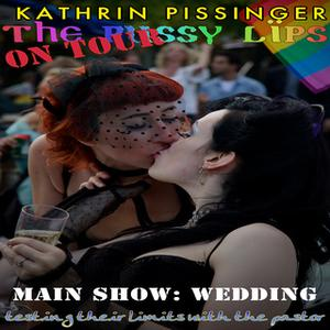 «Main Show: Wedding: testing their limits with the pastor» by Kathrin Pissinger