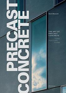 The Art of Precast Concrete Colour, Texture, Expression