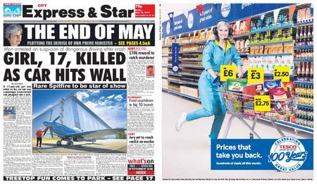 Express and Star City Edition – May 24, 2019