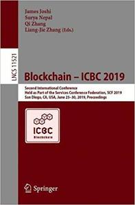 Blockchain – ICBC 2019: Second International Conference, Held as Part of the Services Conference Federation, SCF 2019, S