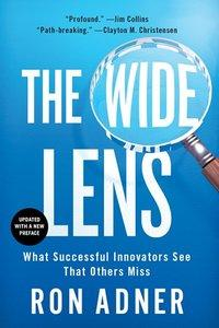 The Wide Lens: What Successful Innovators See That Others Miss (repost)