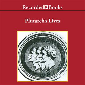 «Plutarch's LivesExcerpts» by Plutarch