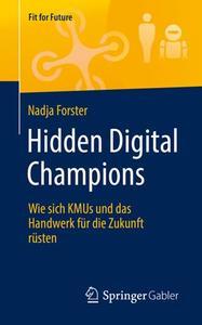 Hidden Digital Champions: Wie sich KMUs und das Handwerk für die Zukunft rüsten