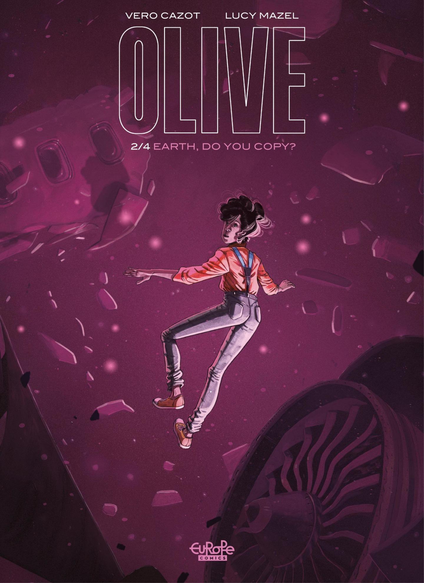 Olive 02 - Earth, Do You Copy (Europe Comics 2021) (webrip) (MagicMan-DCP