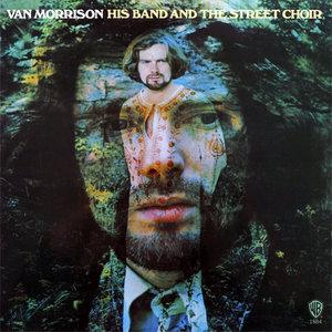 Van Morrison - His Band And The Street Choir (1970/2013) [Official Digital Download 24bit/192kHz]