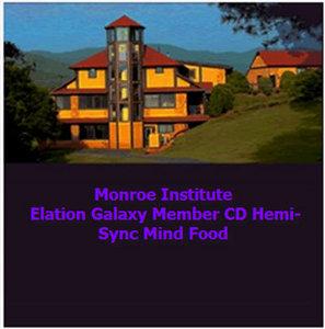 Monroe Institute - Elation Galaxy Member CD Hemi-Sync Mind Food