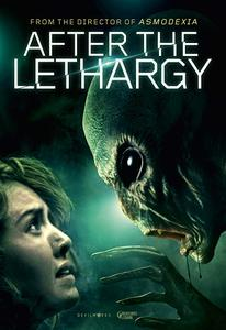 After the Lethargy / Alien Invasion (2018)