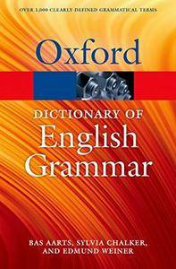 The Oxford Dictionary of English Grammar (Oxford Quick Reference) (2nd Edition)