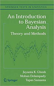 An Introduction to Bayesian Analysis: Theory and Methods