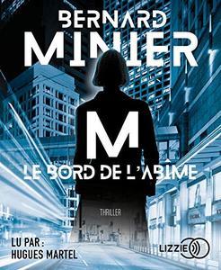 """Bernard Minier, """"M, Le Bord de l'abîme"""""""