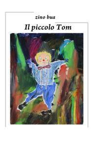 il piccolo Tom