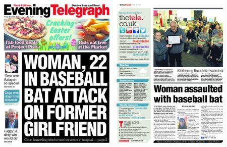 Evening Telegraph First Edition – March 30, 2018