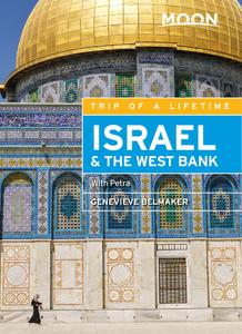 Moon Israel & the West Bank: With Petra (Moon Travel Guide), 2nd Edition