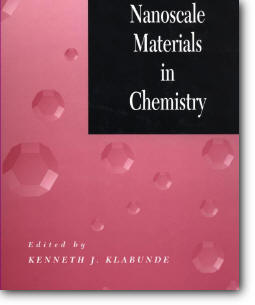 "Kenneth J. Klabunde (Editor), ""Nanoscale Materials in Chemistry"""