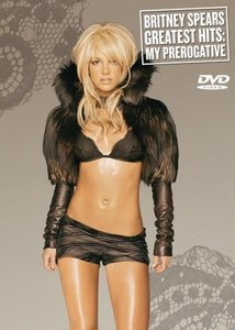 Britney Spears - Greatest Hits: My Prerogative (1998-2009)