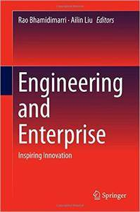 Engineering and Enterprise: Inspiring Innovation (repost)
