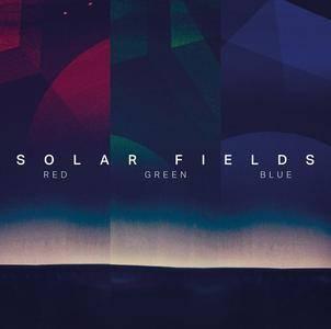 Solar Fields - Red / Green / Blue (2014/2018)