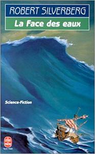 La Face des eaux - Robert Silverberg