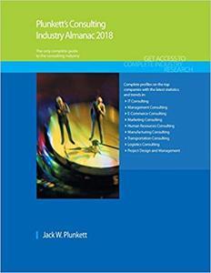 Plunkett's Consulting Industry Almanac 2018
