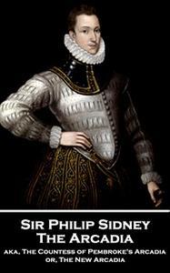 «The Arcadia» by Sir Philip Sidney