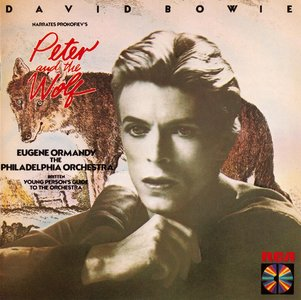 David Bowie, Eugene Ormandy & The Philadelphia Orchestra - Prokofiev - Peter And The Wolf (1978) {RCA Red Seal RD82743}