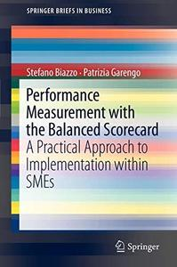 Performance Measurement with the Balanced Scorecard: A Practical Approach to Implementation Within SMEs