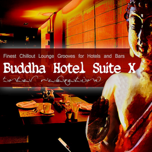 VA - Buddha Hotel Suite 10 (2019)